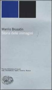Storia delle immagini - Manlio Brusatin - copertina