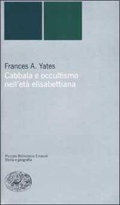 Libro Cabbala e occultismo nell'età elisabettiana Frances A. Yates