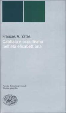 Cabbala e occultismo nell'età elisabettiana - Frances A. Yates - copertina