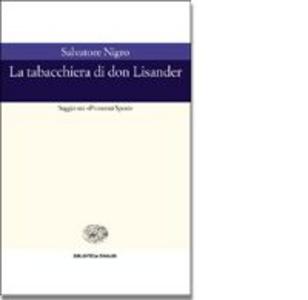 Libro La tabacchiera di don Lisander. Saggio sui «Promessi sposi» Salvatore S. Nigro