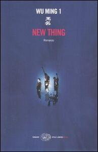 Foto Cover di New thing, Libro di Wu Ming 1, edito da Einaudi