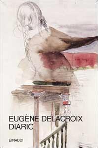 Diario (1804-1863) - Eugène Delacroix - copertina