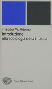 Introduzione alla sociologia della musica - Theodor W. Adorno - copertina