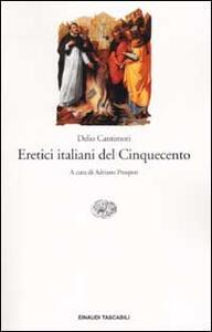 Eretici italiani del Cinquecento - Delio Cantimori - copertina