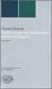 Civiltà e imperi del Mediterraneo nell'età di Filippo II - Fernand Braudel - copertina