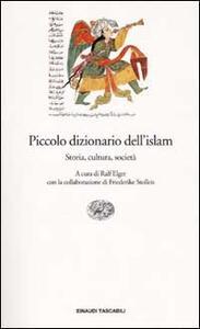 Piccolo dizionario dell'islam. Storia, cultura, società - copertina