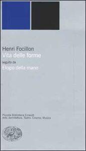 Libro Vita delle forme-Elogio della mano Henri Focillon
