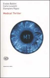 Medical Thriller - Eraldo Baldini,Carlo Lucarelli,Giampiero Rigosi - copertina