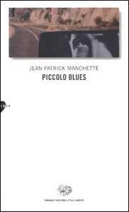 Piccolo blues - Jean-Patrick Manchette - copertina