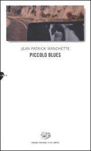 Libro Piccolo blues Jean-Patrick Manchette