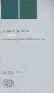 Laboratorioprovematerialilct.it Emigranti. Le diaspore degli italiani dal Medioevo a oggi Image