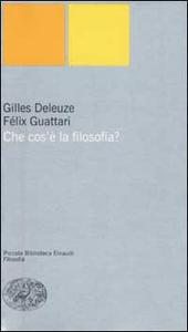 Libro Che cos'è la filosofia? Gilles Deleuze , Félix Guattari
