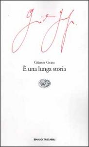 Libro È una lunga storia Günter Grass