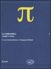 La matematica. Vol. 1: I luoghi e i tempi.
