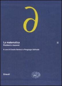 Foto Cover di La matematica. Vol. 2: Problemi e teoremi., Libro di  edito da Einaudi