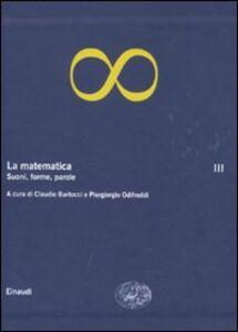 Libro La matematica. Vol. 3: Suoni, forme, parole.