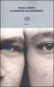 La ragione dei sentimenti - Paolo Crepet - copertina