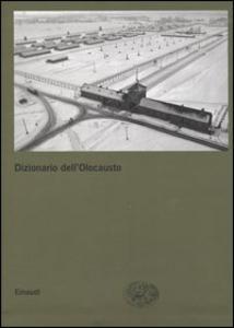 Libro Dizionario dell'Olocausto