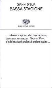 Bassa stagione - Gianni D'Elia - copertina