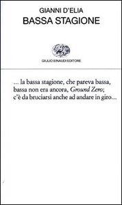 Libro Bassa stagione Gianni D'Elia