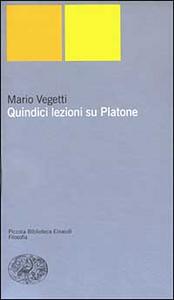 Libro Quindici lezioni su Platone Mario Vegetti