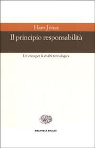 Il principio responsabilità. Un'etica per la civiltà tecnologica - Hans Jonas - copertina