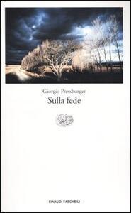 Sulla fede - Giorgio Pressburger - copertina