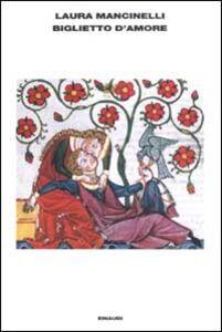 Foto Cover di Biglietto d'amore, Libro di Laura Mancinelli, edito da Einaudi