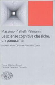 Libro Le scienze cognitive classiche: un panorama Massimo Piattelli Palmarini