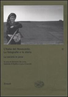 L' Italia del Novecento. Le fotografie e la storia. Vol. 2: La società in posa. - copertina