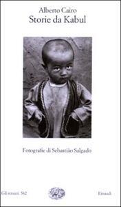 Storie da Kabul. Fotografie di Sebastião Salgado - Alberto Cairo - copertina