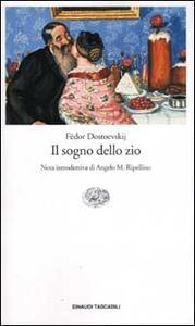 Il sogno dello zio - Fëdor Dostoevskij - copertina