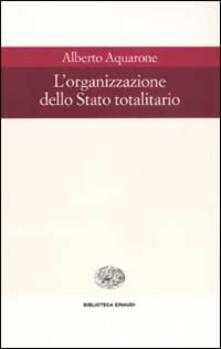 L organizzazione dello Stato totalitario.pdf