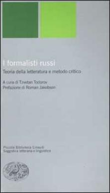 I formalisti russi. Teoria della letteratura e metodo critico - copertina