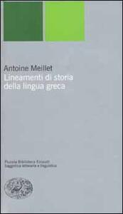 Lineamenti di storia della lingua greca - Antoine Meillet - copertina