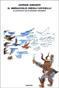 Il miracolo degli uccelli - Jorge Amado - copertina