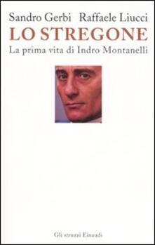 Vastese1902.it Lo stregone. La prima vita di Indro Montanelli Image