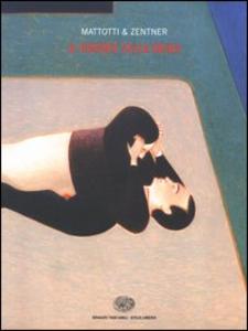 Libro Il rumore della brina Lorenzo Mattotti , Jorge Zentner