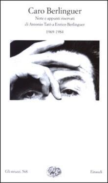 Premioquesti.it Caro Berlinguer. Note e appunti riservati (1969-1984) Image