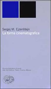 Libro La forma cinematografica Sergej M. Ejzenstejn