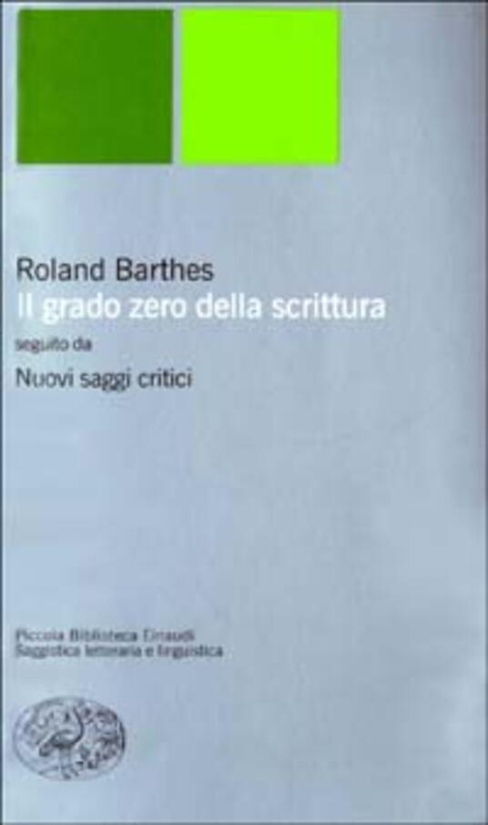 Il grado zero della scrittura-Nuovi saggi critici - Roland Barthes - copertina