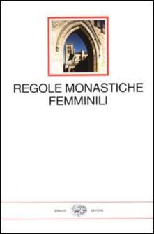 Grandtoureventi.it Regole monastiche femminili Image
