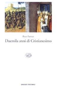 Duemila anni di cristianesimo - Peter Partner - copertina