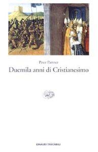 Foto Cover di Duemila anni di cristianesimo, Libro di Peter Partner, edito da Einaudi