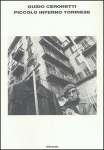 Libro Piccolo inferno torinese Guido Ceronetti