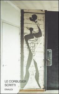 Scritti - Le Corbusier - copertina