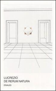 Foto Cover di De rerum natura. Testo latino a fronte, Libro di Tito Lucrezio Caro, edito da Einaudi