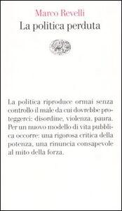 Libro La politica perduta Marco Revelli
