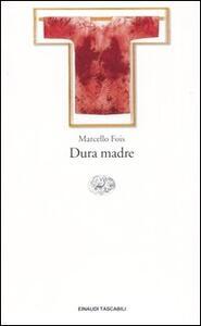 Dura madre - Marcello Fois - copertina