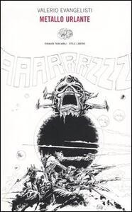 Metallo urlante - Valerio Evangelisti - copertina